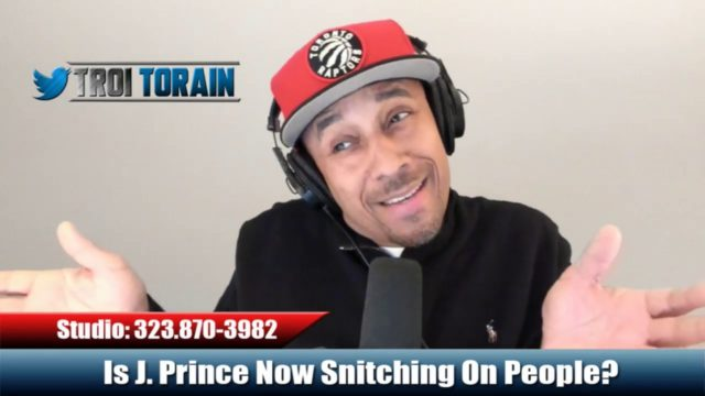 Is J. Prince Now Snitching On People?
